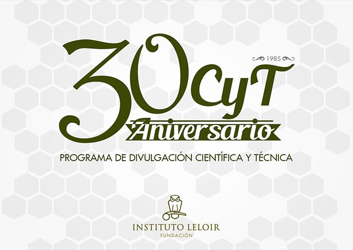 A 30 años de la primera nota del Programa CyT del Instituto Leloir